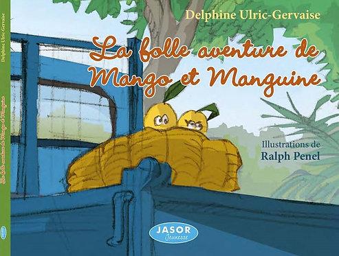 La folle aventure de Mango et Manguine