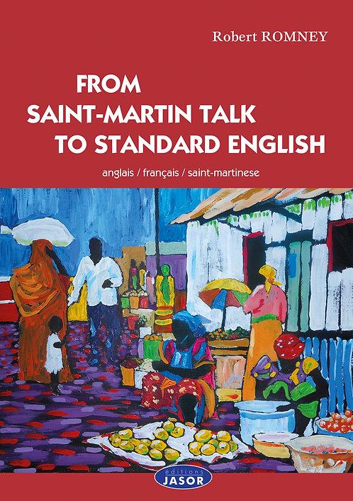 From Saint-Martin talk to standard english