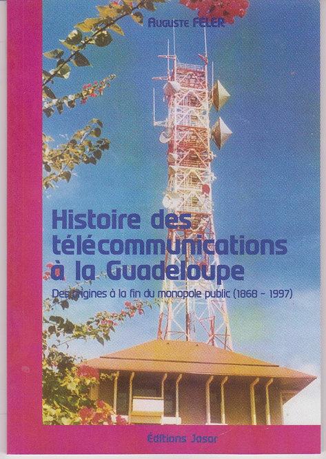 Histoire des télécommunications à la Guadeloupe