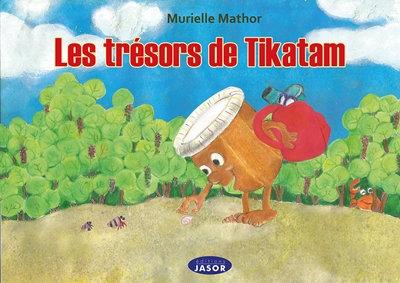 Les trésors de Tikatam
