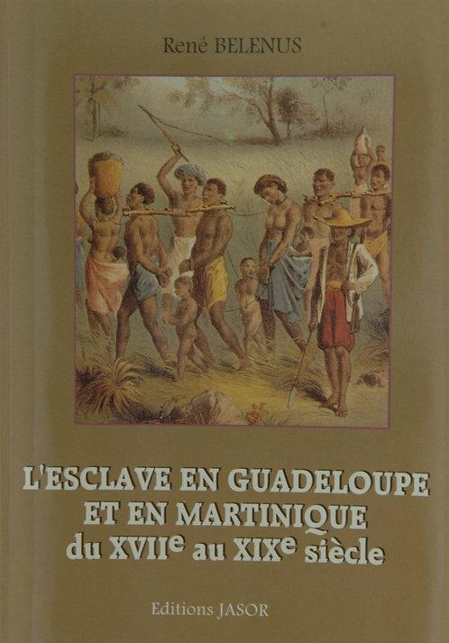 L'esclave en Guadeloupe et en Martinique