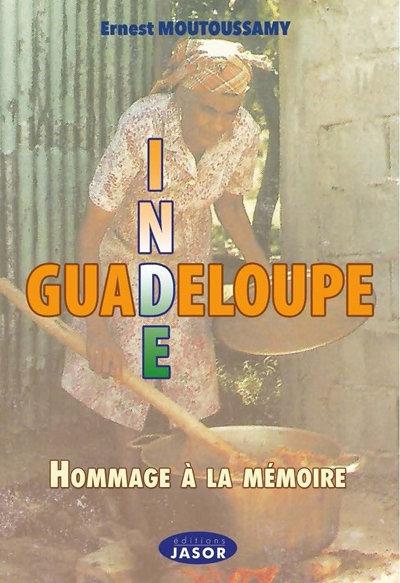 Inde-Guadeloupe Hommage à la mémoire
