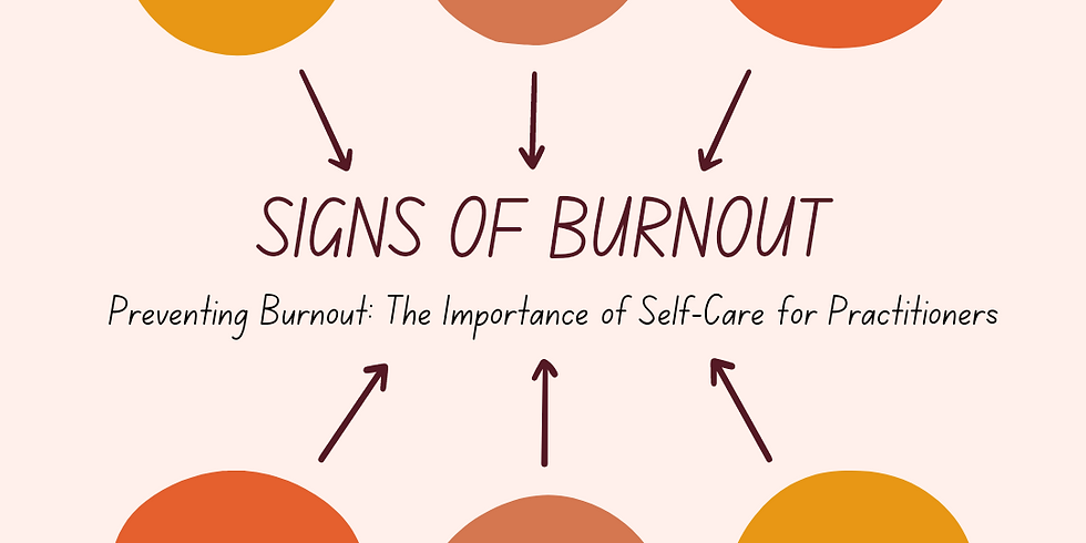 Preventing Burnout: The Importance of Self-Care for Practitioners