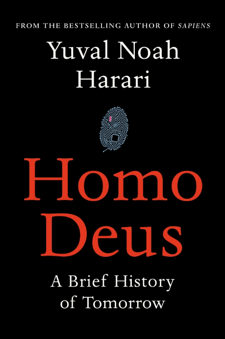 Yuval Noah Harari - Homo Deus - A Brief History of Tomorrow