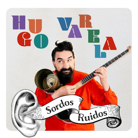 Hugo Varela Sordos Ruidos