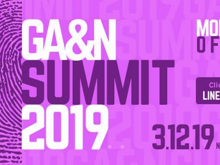 GA&N SUMMIT 2019. O jogo está só começando.