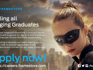 Framestore Integrated Advertising are looking for junior/graduate Riggers