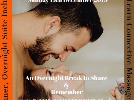Couples Holistic Connective Massage Class & 1 night Break Sunday 15th December 2019 for 5 Couples