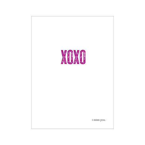 XOXO i miss you card