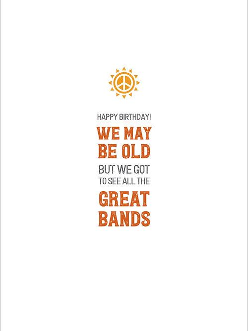 We May Be Old Card