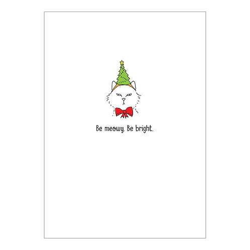 Be Meowy. Be Bright. Christmas Card