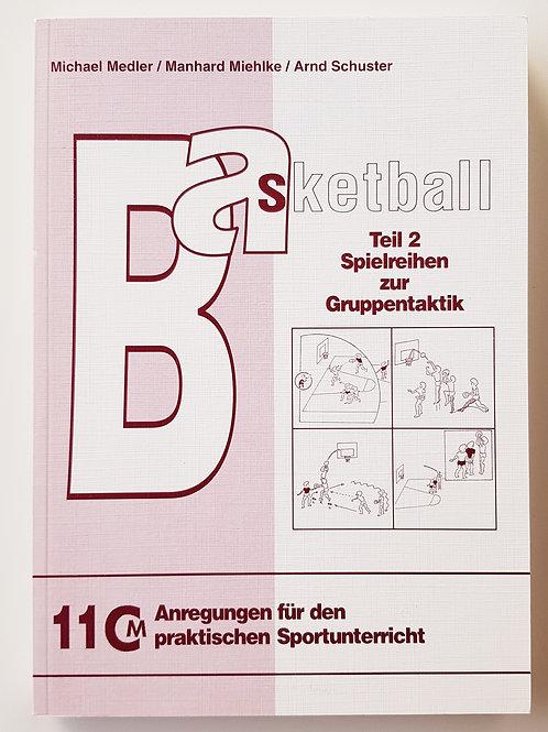 CM 11 Basketball Teil 2 (M.Medler / M. Miehlke / A.Schuster)