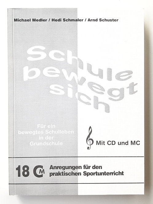 CM 18 Schule bewegt sich (Curt / Medler / Räupke)