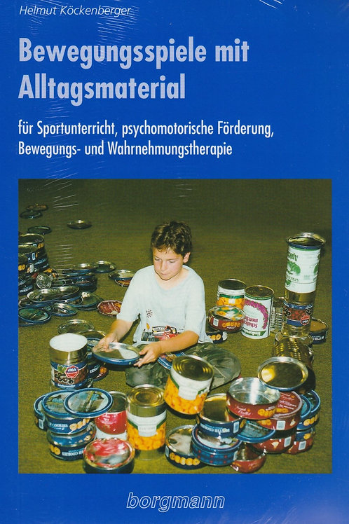 Bewegungsspiele mit Alltagsmaterialien (H. Köckenberger)