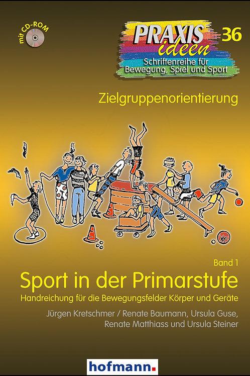 Praxisideen Band 36: Sport in der Primarstufe Band 1