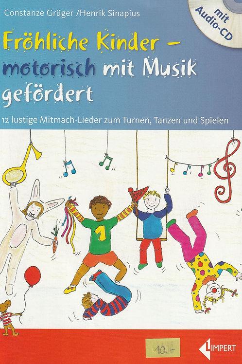 Fröhliche Kinder motorisch fördern (Grüger / Sinapius)