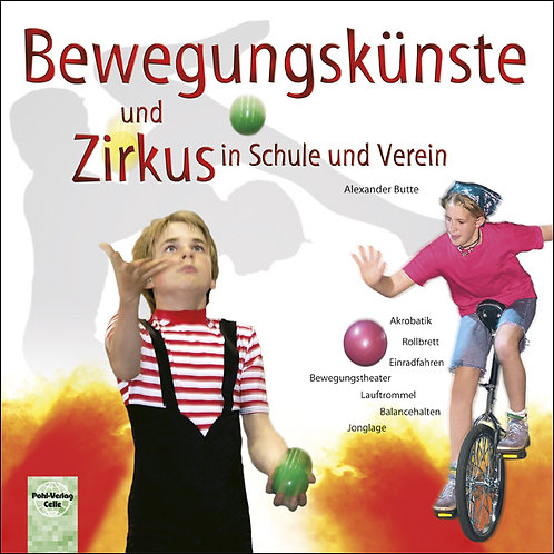 Buch «Bewegungskünste und Zirkus in Schule und Verein»