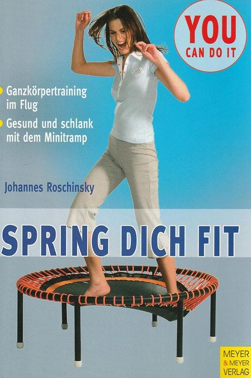 Spring dich fit (J. Roschinsky)