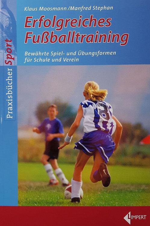 Erfolgreiches Fussballtraining (Moosmann / Stephan)