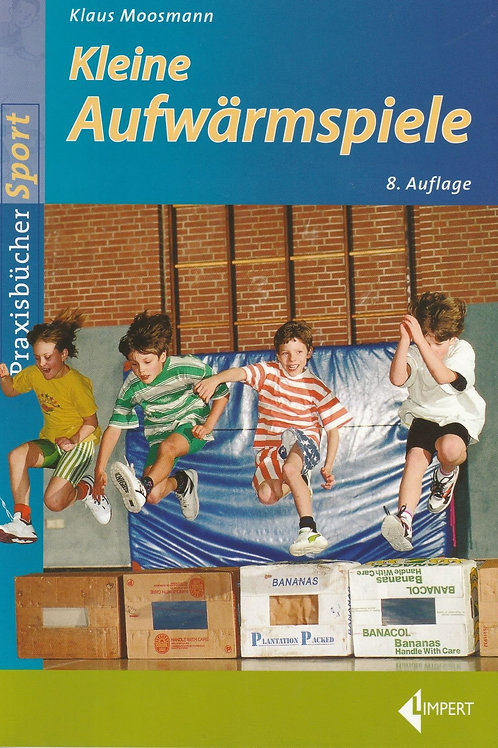 161 Kleine Aufwärmspiele (K. Moosmann)