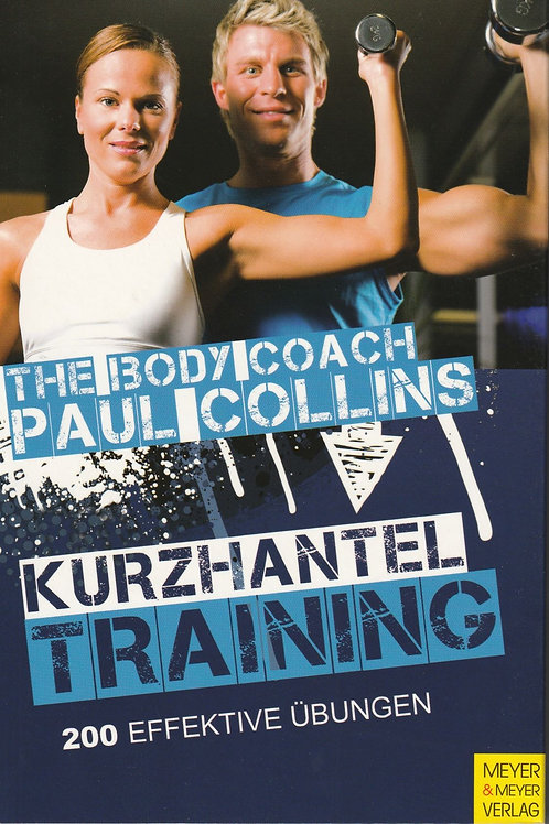 Kurzhantel Training (P. Collins)