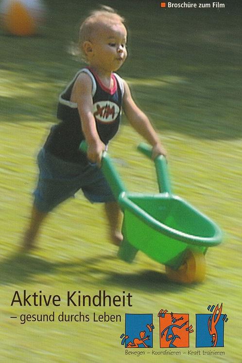 Aktive Kindheit - gesund durchs Leben (Handbuch / DVD /Kartenset) (BASPO)