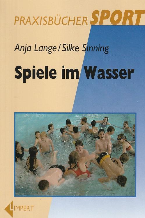 Spiele im Wasser (A. Lange / S. Sinning)