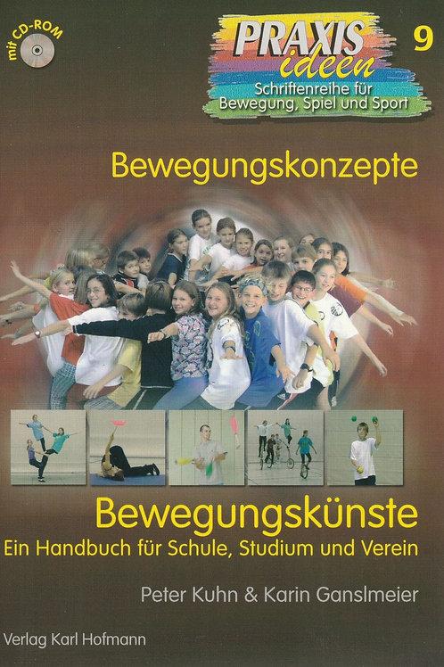 Praxisideen Band 9: Bewegungskünste (P.Kuhn / K.Ganslmeier)