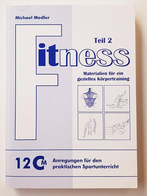 CM 12 Fitness Materialien für ein gezieltes Körpertraining (Michael Medler)