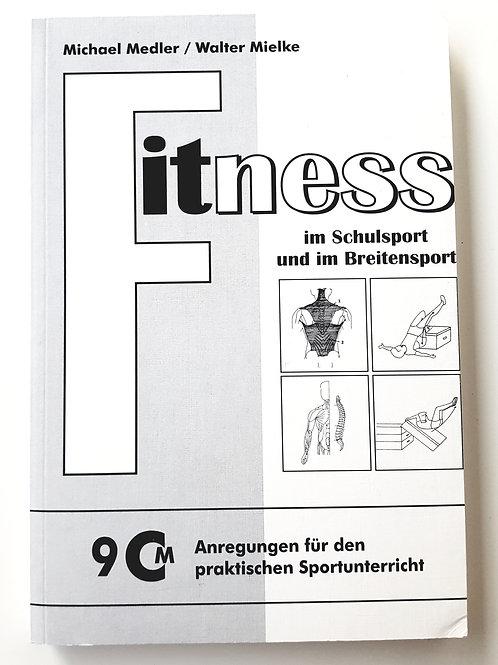 CM 9 Fitness im Schul- und Breitensport ( Michael Medler / Walter Mielke)
