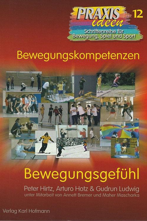 Praxisideen Band 12: Bewegungsgefühl (Hirtz / Hotz / Ludwig)