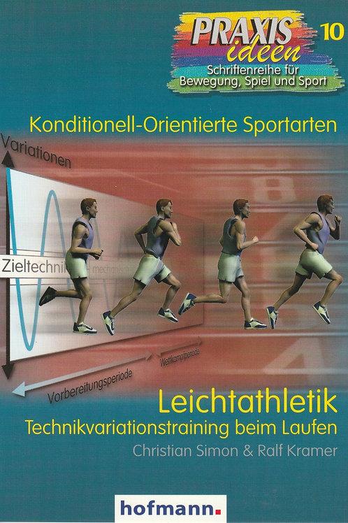 Praxisideen Band 10: Leichtathletik (Ch. Simon / R. Kramer)