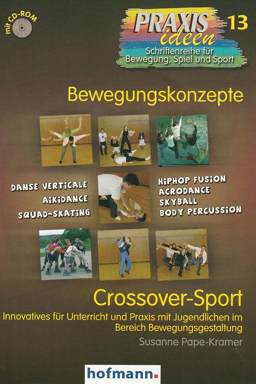 Praxisideen Band 13: Crossover-Sport (S.Pape-Kramer)