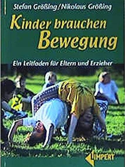 Buch «Kinder brauchen Bewegung»