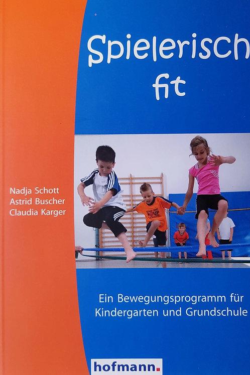 Spielerisch fit (Schott / Buscher / Karger)