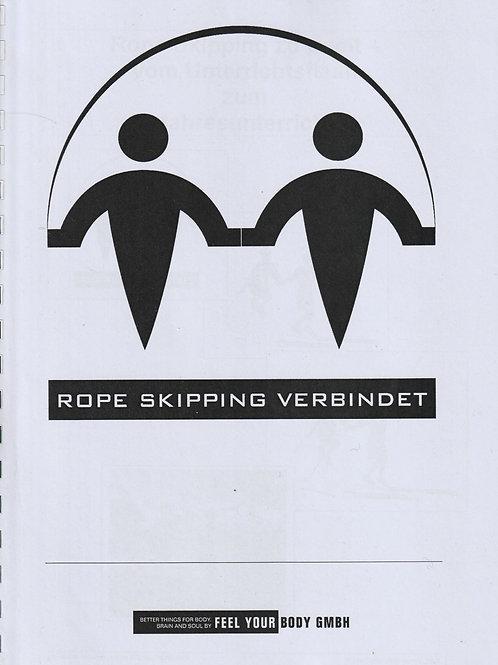 Rope Skipping verbindet - vom Unterrichtsflash zum Jahresunterricht