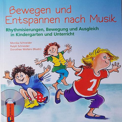 Bewegen und Entspannen nach Musik (Wolters / Schneider / Schneider)