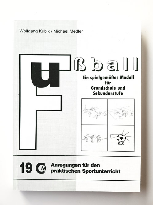 CM 19 Fussball (Wolfgang Kubik / Michael Medler)