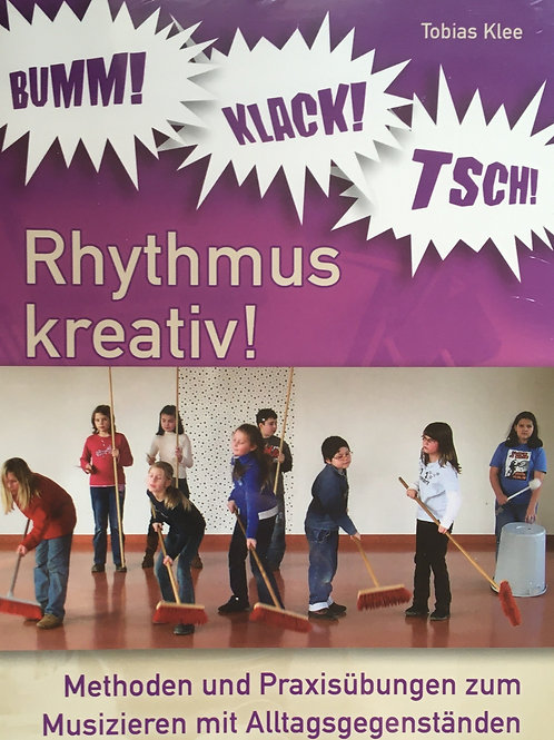 Bumm! Klack! Tsch! - Rhythmus kreativ!