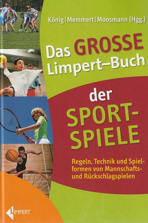 Das Grosse Limpert Buch der Sportspiele (König / Memmert / Moosmann)