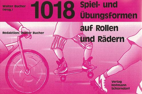 1018 Spiel- und Übungsformen auf Rollen und Rädern