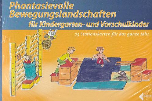 Phantasievolle Bewegungslandschaften (C.Grüger/Y.Hubert)