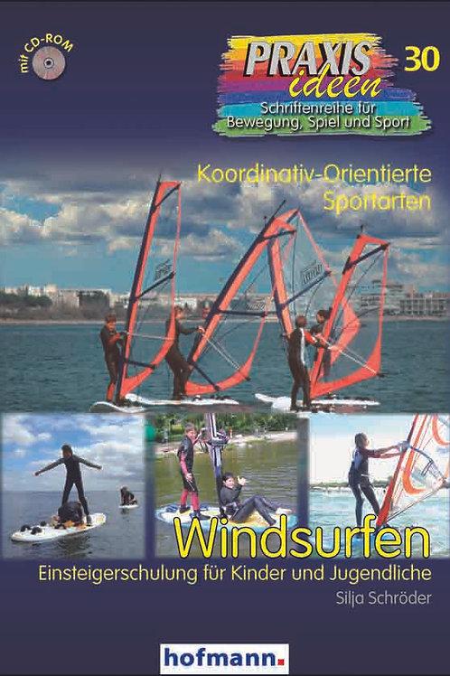 Praxisideen Band 30 Windsurfen (S. Schröder)
