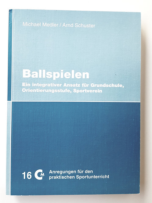 CM 16 Ballspielen (Michael Medler / Arnd Schuster)