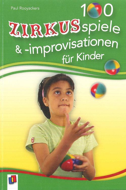 Buch «100 Zirkusspiele & Improvisationen für Kinder»