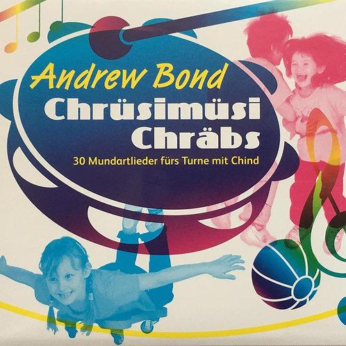 Chrüsimüsi Chräbs Musik-CD - 63 Minuten