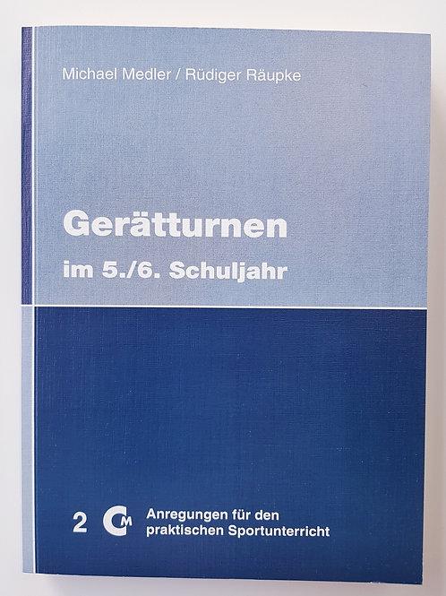 CM 2 Gerätturnen im 5./6. Schuljahr (Michael Medler / Rüdiger Räupke)