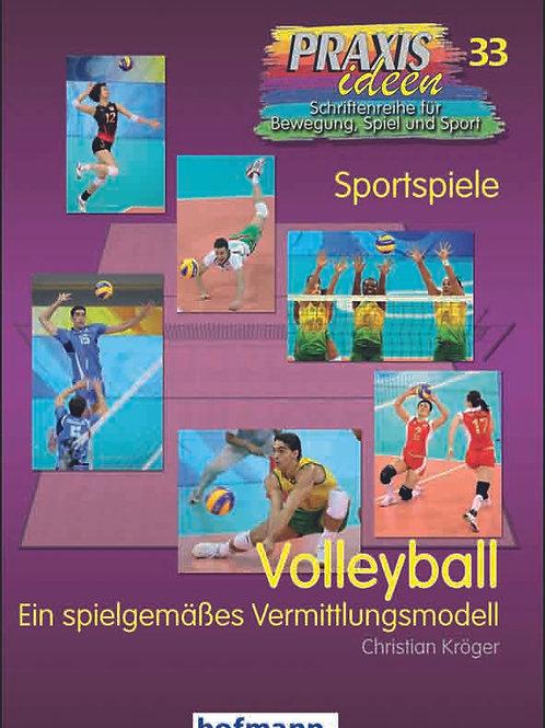 Praxisideen Band 33: Volleyball (Ch. Kröger)