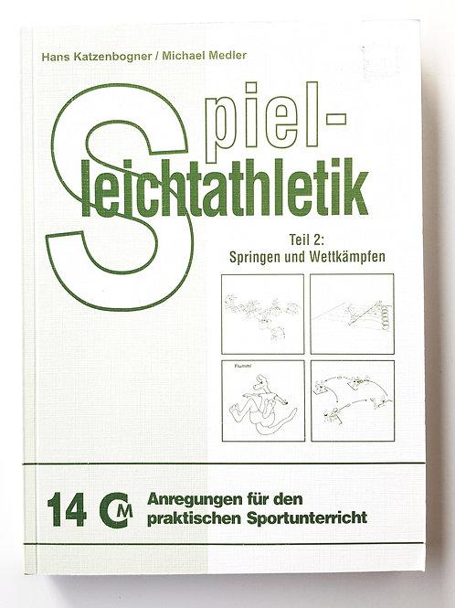 CM 14 Spielleichtathletik - Springen und Wettkämpfen (H.Katzenbogner / M.Medler)