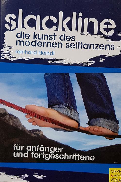 Slackline die kunst des modernen Seiltanzes (R.Kleindl)